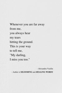 When I Miss You - New Inspirational Poem by Alexandra Vasiliu, Author of BLOOMING and HEALING WORDS