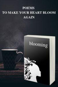 BLOOMING - A Love Poetry Book by Alexandra Vasiliu
