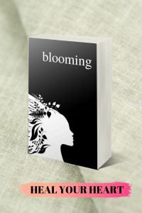 BLOOMING, Poetry Book on Love and Healing by Alexandra Vasiliu