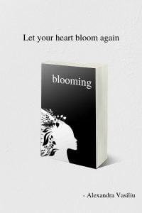 BLOOMING by Alexandra Vasiliu