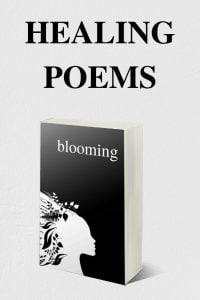 Healing Poems by Alexandra Vasiliu, author of BLOOMING