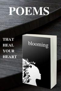 Healing Poems - BLOOMING by Alexandra Vasiliu