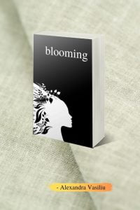 Blooming, Poetry Book by Alexandra Vasiliu