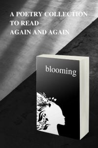 BLOOMING A Poetry Collection To Read Again - Alexandra Vasiliu