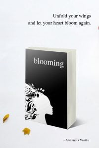 Blooming, A Love Poetry Book by Alexandra Vasiliu