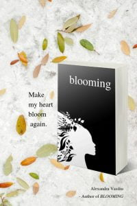 BLOOMING, Modern Poetry Collection by Alexandra Vasiliu