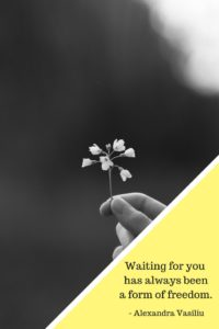 Waiting For You Poem by Alexandra Vasiliu