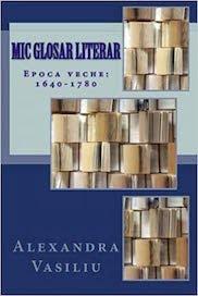 Mic Glosar Literar de Alexandra Vasiliu