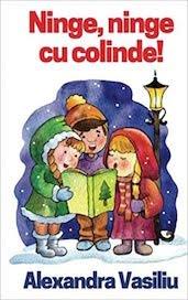 Ninge Cu Colinde de Alexandra Vasiliu