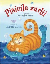 Pisicile Zurlii de Alexandra Vasiliu