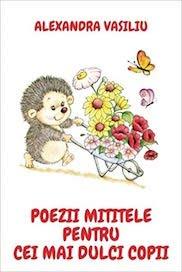 Poezii Mititele de Alexandra Vasiliu