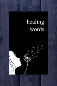 Healing Words, A Beautiful Poetry Book For Broken Hearts by Alexandra Vasiliu