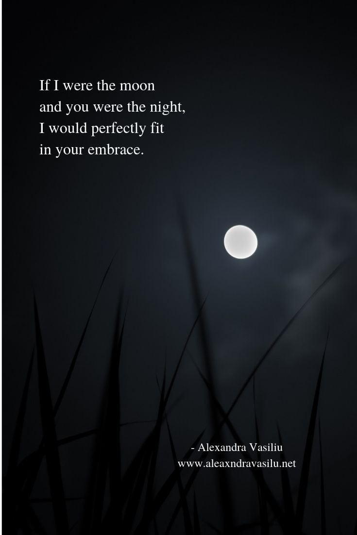 Moon Love Poem Alexandra Vasiliu Alexandra Vasiliu The moon is a loyal companion. moon love poem alexandra vasiliu