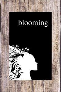 Blooming - A Beautiful Poetry Collection For Women by Alexandra Vasiliu