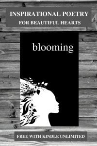 BLOOMING, An Inspirational Poetry Book by Alexandra Vasiliu