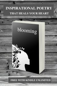Blooming, A Poetry Book That Heals Your Heart by Alexandra Vasiliu