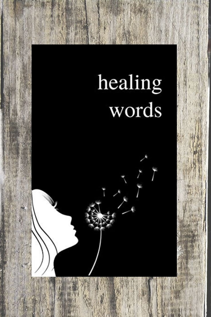 Healing Words - A Beautiful Poetry Book For Broken Hearts by Alexandra Vasiliu