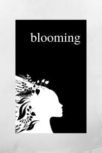 Blooming - An Inspirational Poetry Collection on Love and Healing by Alexandra Vasiliu