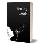 Healing Words For Broken Hearts
