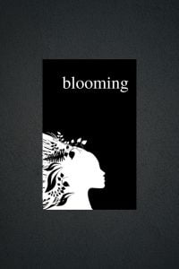 BLOOMING - An Empowering Poetry Book For Women by Alexandra Vasiliu