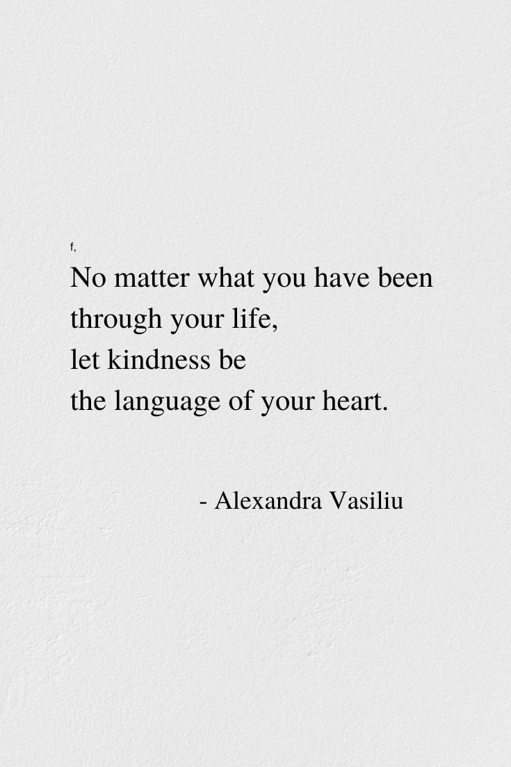 Empowering Poem about Kindness by Alexandra Vasiliu, Author of BLOOMING and HEALING WORDS