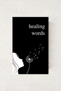 Healing Words - A Beautiful Poetry Book For Broken Hearts by Alexandra Vasiliu