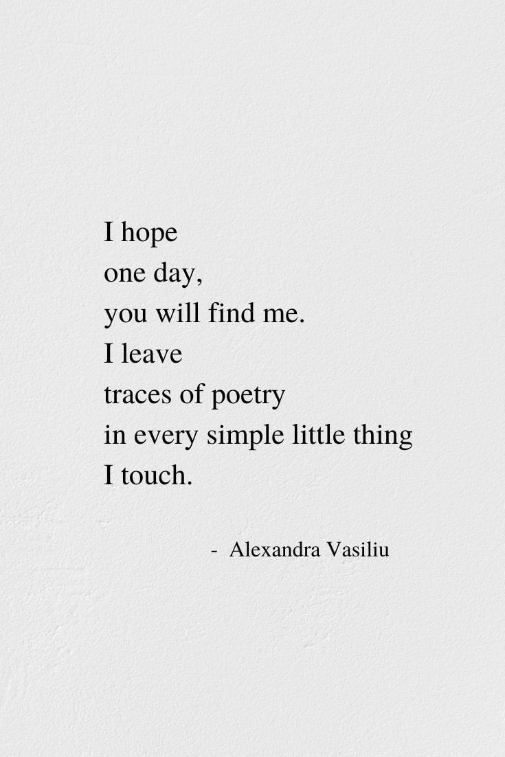You Will Find Me - Inspiring Poem by Alexandra Vasiliu, Author of BLOOMING and HEALING WORDS