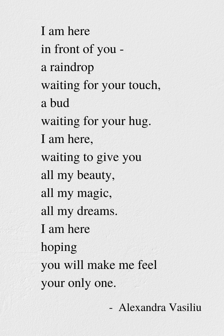 I Am Here - Inspirational Poem by Alexandra Vasiliu, Author of BLOOMING and HEALING WORDS