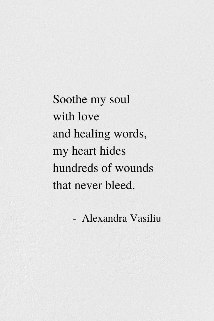 Soothe My Soul - Poem by Alexandra Vasiliu, Author of BLOOMING and HEALING WORDS