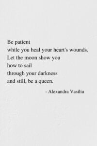 Still, Be A Queen - Poem by Alexandra Vasiliu, Author of BLOOMING, HEALING WORDS, and BE MY MOON