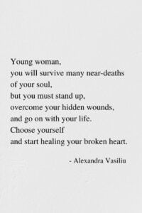 Choose Yourself - Poem by Alexandra Vasiliu, Author of Healing Words, Be My Moon, and Blooming