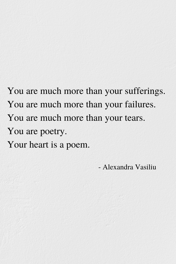 Your Heart Is A Poem - Poem by Alexandra Vasiliu, Author of BE MY MOON, BLOOMING and HEALING WORDS