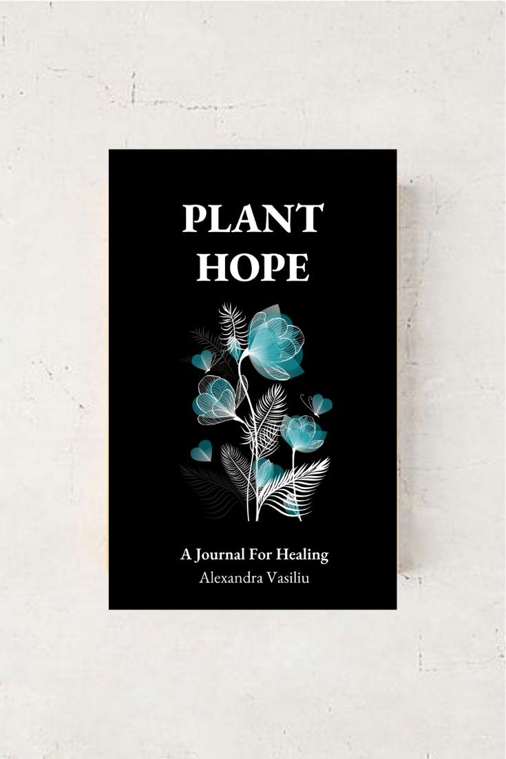Plant Hope by Alexandra Vasiliu